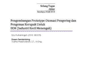 Pengembangan Prototype Otomasi Pengering dan Pengemas Kerupuk Untuk IKM (Industri Kecil Menengah)