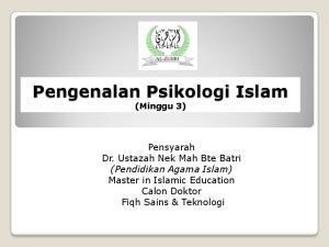 Pengenalan Psikologi Islam (Minggu 3)