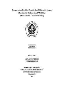 Pengendalian Kualitas Data Atribut Multivariat dengan Mahalanobis Distance dan T2 Hotelling (Studi Kasus PT Metec Semarang) SKRIPSI