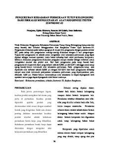 PENGUKURAN KEKASARAN PERMUKAAN TUTUP KELONGSONG DARI ZIRKALOI MENGGUNAKAN ALAT ROUGHNESS TESTER SURTRONIC-25