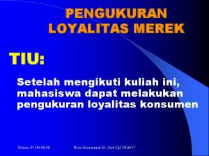PENGUKURAN LOYALITAS MEREK