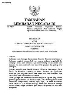 PENJELASAN ATAS PERATURAN PEMERINTAH REPUBLIK INDONESIA NOMOR 22TAHUN 2008 TENTANG PENDANAANDANPENGELOLAAN BANTUANBENCANA