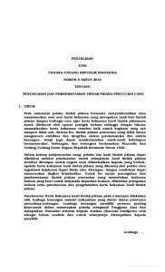 PENJELASAN ATAS UNDANG-UNDANG REPUBLIK INDONESIA NOMOR 8 TAHUN 2010 TENTANG PENCEGAHAN DAN PEMBERANTASAN TINDAK PIDANA PENCUCIAN UANG