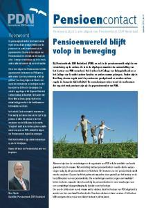 Pensioencontact. Pensioenwereld blijft volop in beweging. Voorwoord. Pensioencontact is een uitgave van Pensioenfonds DSM Nederland