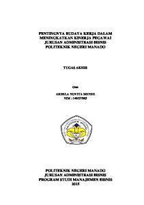 PENTINGNYA BUDAYA KERJA DALAM MENINGKATKAN KINERJA PEGAWAI JURUSAN ADMINISTRASI BISNIS POLITEKNIK NEGERI MANADO
