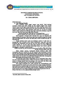 PENTINGNYA MEMAHAMI PERAN WANITA BAGI WANITA MUSLIMAH Oleh : H.Tajuddin Nur, Drs.M.Pd.I NIP :