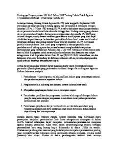 Pentingnya Penyempurnaan UU No.5 Tahun 1960 Tentang Pokok-Pokok Agraria 14 Desember 2007 oleh : Irvan Surya Hartadi, SH