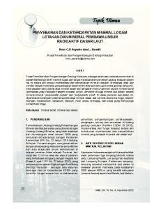 PENYEBARAN DAN KETERDAPATAN MINERAL LOGAM LETAKAN DAN MINERAL PEMBAWA UNSUR RADIOAKTIF DASAR LAUT. Noor C.D Aryanto dan L. Sarmili