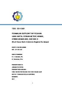 PERAMALAN OUTFLOW TIAP PECAHAN UANG KARTAL DENGAN METODE ARIMAX, HYBRID ARIMAX-ANN, DAN VARI-X (Studi Kasus Bank Indonesia Regional Surabaya)
