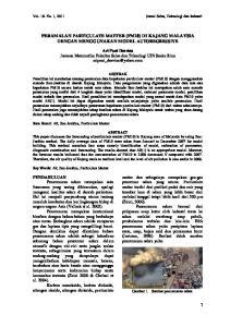 PERAMALAN PARTICULATE MATTER (PM10) DI KAJANG MALAYSIA DENGAN MENGGUNAKAN MODEL AUTOREGRESSIVE
