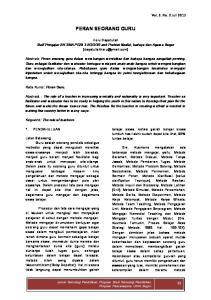 PERAN SEORANG GURU. Heru Dayatullah Staff Pengajar BK SMA PGRI 3 BOGOR and Praktisi filsafat, budaya dan Agama Bogor