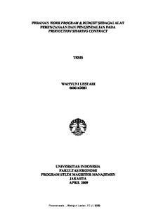 PERANAN WORK PROGRAM & BUDGET SEBAGAI ALAT PERENCANAAN DAN PENGENDALIAN PADA PRODUCTION SHARING CONTRACT TESIS WAHYUNI LESTARI