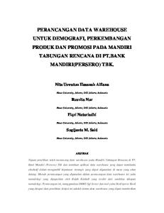 PERANCANGAN DATA WAREHOUSE UNTUK DEMOGRAFI, PERKEMBANGAN PRODUK DAN PROMOSI PADA MANDIRI TABUNGAN RENCANA DI PT.BANK MANDIRI(PERSERO) TBK