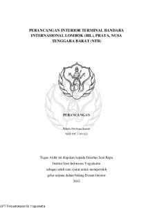 PERANCANGAN INTERIOR TERMINAL BANDARA INTERNASIONAL LOMBOK (BIL), PRAYA, NUSA TENGGARA BARAT (NTB)