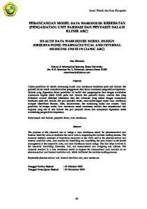 PERANCANGAN MODEL DATA WAREHOUSE KESEHATAN (PENGAMATAN: UNIT FARMASI DAN PENYAKIT DALAM KLINIK ABC)