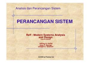 PERANCANGAN SISTEM Reff : Modern Systems Analysis and Design Fourth Edition Jeffrey A. Hoffer Joey F. George Joseph S. Valacich