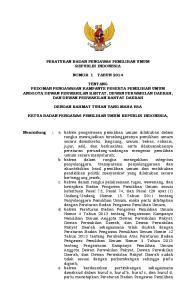 PERATURAN BADAN PENGAWAS PEMILIHAN UMUM REPUBLIK INDONESIA NOMOR 1 TAHUN 2014