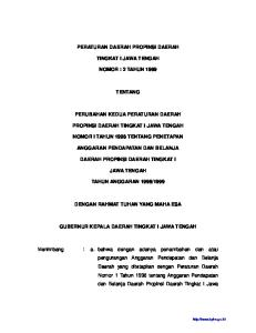 PERATURAN DAERAH PROPINSI DAERAH TINGKAT I JAWA TENGAH NOMOR : 2 TAHUN 1999 TENTANG PERUBAHAN KEDUA PERATURAN DAERAH