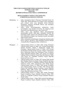 PERATURAN DAERAH PROVINSI KALIMANTAN TENGAH NOMOR 8 TAHUN 2007 TENTANG RETRIBUSI PENGGANTIAN BIAYA ADMINISTRASI