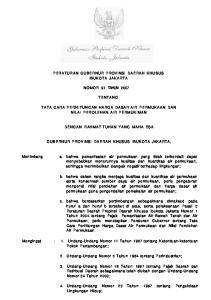 PERATURAN GUBERNUR PROVINSI DAERAH KHUSUS IBUKOTA JAKARTA NOMOR 91 TAHUN 2007 TENTANG