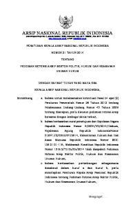 PERATURAN KEPALA ARSIP NASIONAL REPUBLIK INDONESIA NOMOR 21 TAHUN 2014 TENTANG PEDOMAN RETENSI ARSIP SEKTOR POLITIK, HUKUM DAN KEAMANAN URUSAN HUKUM