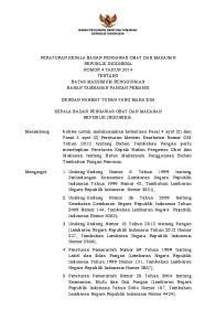 PERATURAN KEPALA BADAN PENGAWAS OBAT DAN MAKANAN REPUBLIK INDONESIA NOMOR 4 TAHUN 2014 TENTANG BATAS MAKSIMUM PENGGUNAAN BAHAN TAMBAHAN PANGAN PEMANIS