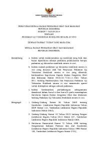 PERATURAN KEPALA BADAN PENGAWAS OBAT DAN MAKANAN REPUBLIK INDONESIA NOMOR 7 TAHUN 2014 TENTANG PEDOMAN UJI TOKSISITAS NONKLINIK SECARA IN VIVO