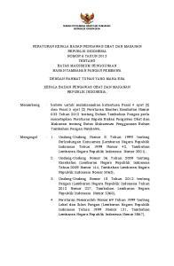 PERATURAN KEPALA BADAN PENGAWAS OBAT DAN MAKANAN REPUBLIK INDONESIA NOMOR 6 TAHUN 2013 TENTANG BATAS MAKSIMUM PENGGUNAAN BAHAN TAMBAHAN PANGAN PEMBAWA