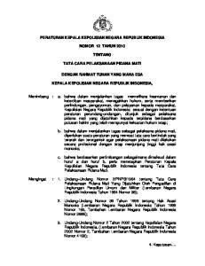 PERATURAN KEPALA KEPOLISIAN NEGARA REPUBLIK INDONESIA NOMOR 12 TAHUN 2010 TENTANG TATA CARA PELAKSANAAN PIDANA MATI DENGAN RAHMAT TUHAN YANG MAHA ESA