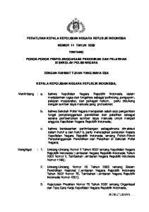 PERATURAN KEPALA KEPOLISIAN NEGARA REPUBLIK INDONESIA NOMOR 11 TAHUN 2009 TENTANG