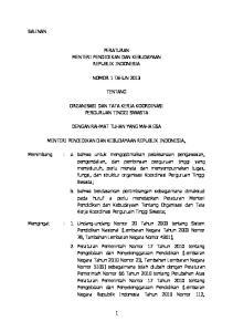 PERATURAN MENTERI PENDIDIKAN DAN KEBUDAYAAN REPUBLIK INDONESIA NOMOR 1 TAHUN 2013 TENTANG ORGANISASI DAN TATA KERJA KOORDINASI PERGURUAN TINGGI SWASTA