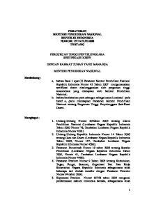 PERATURAN MENTERI PENDIDIKAN NASIONAL REPUBLIK INDONESIA NOMOR: 19 TAHUN 2008 TENTANG PERGURUAN TINGGI PENYELENGGARA SERTIFIKASI DOSEN