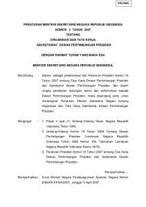 PERATURAN MENTERI SEKRETARIS NEGARA REPUBLIK INDONESIA NOMOR 2 TAHUN 2007 TENTANG ORGANISASI DAN TATA KERJA SEKRETARIAT DEWAN PERTIMBANGAN PRESIDEN