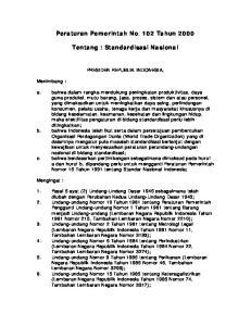 Peraturan Pemerintah No. 102 Tahun Tentang : Standardisasi Nasional