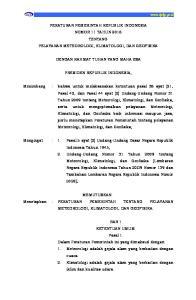 PERATURAN PEMERINTAH REPUBLIK INDONESIA NOMOR 11 TAHUN 2016 TENTANG PELAYANAN METEOROLOGI, KLIMATOLOGI, DAN GEOFISIKA