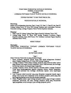 PERATURAN PEMERINTAH REPUBLIK INDONESIA NOMOR 13 TAHUN 2005 TENTANG LEMBAGA PENYIARAN PUBLIK TELEVISI REPUBLIK INDONESIA