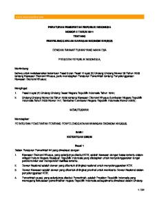 PERATURAN PEMERINTAH REPUBLIK INDONESIA NOMOR 2 TAHUN 2011 TENTANG PENYELENGGARAAN KAWASAN EKONOMI KHUSUS DENGAN RAHMAT TUHAN YANG MAHA ESA