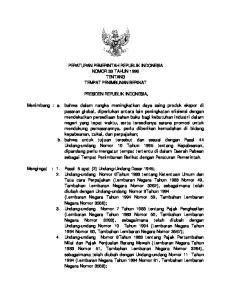 PERATURAN PEMERINTAH REPUBLIK INDONESIA NOMOR 33 TAHUN 1996 TENTANG TEMPAT PENIMBUNAN BERIKAT PRESIDEN REPUBLIK INDONESIA,