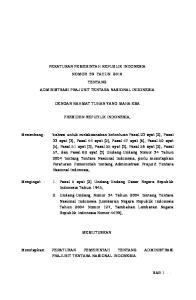 PERATURAN PEMERINTAH REPUBLIK INDONESIA NOMOR 39 TAHUN 2010 TENTANG ADMINISTRASI PRAJURIT TENTARA NASIONAL INDONESIA DENGAN RAHMAT TUHAN YANG MAHA ESA