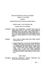PERATURAN PEMERINTAH REPUBLIK INDONESIA NOMOR 55 TAHUN 2008 TENTANG PENGENAAN BEA KELUAR TERHADAP BARANG EKSPOR DENGAN RAHMAT TUHAN YANG MAHA ESA