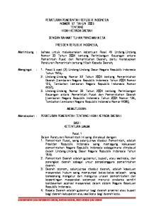 PERATURAN PEMERINTAH REPUBLIK INDONESIA NOMOR 57 TAHUN 2005 TENTANG HIBAH KEPADA DAERAH DENGAN RAHMAT TUHAN YANG MAHA ESA PRESIDEN REPUBLIK INDONESIA,
