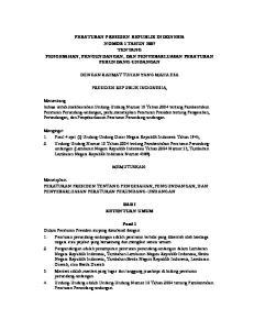 PERATURAN PRESIDEN REPUBLIK INDONESIA NOMOR 1 TAHUN 2007 TENTANG PENGESAHAN, PENGUNDANGAN, DAN PENYEBARLUASAN PERATURAN PERUNDANG-UNDANGAN
