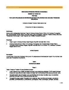 PERATURAN PRESIDEN REPUBLIK INDONESIA NOMOR 50 TAHUN 2011 TENTANG TATA CARA PELAKSANAAN KEWENANGAN PUSAT PELAPORAN DAN ANALISIS TRANSAKSI KEUANGAN