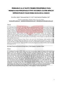 PERBAIKAN ALAT BANTU PROSES PENGEPRESAN PADA WORKSTATION PENGEPAKAN PTPN VIII KEBUN CIATER DENGAN MENGGUNAKAN FRAMEWORK MECHANICAL DESIGN