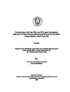 Perbandingan Aktivitas NZA dan NCA pada Peningkatan Beberapa Variabel Kualitas (Refreshing) Minyak Goreng Bekas dengan Reaktor Fluid Fixed-Bed