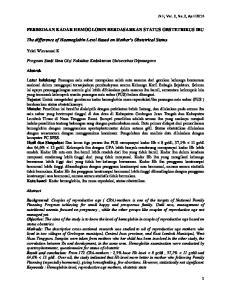 PERBEDAAN KADAR HEMOGLOBIN BERDASARKAN STATUS OBSTETRIKUS IBU. The difference of Haemoglobin Level Based on Mother s Obstetrical Status