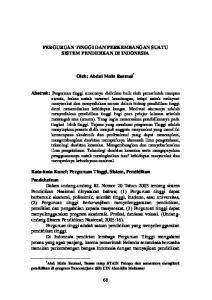 PERGURUAN TINGGI DAN PERKEMBANGAN SUATU SISTEM PENDIDIKAN DI INDONESIA. Oleh: Abdul Muin Razmal *