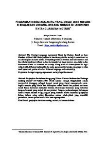 PERJANJIAN BERBAHASA ASING YANG DIBUAT OLEH NOTARIS BERDASARKAN UNDANG-UNDANG NOMOR 30 TAHUN 2004 TENTANG JABATAN NOTARIS