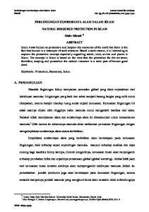 PERLINDUNGAN SUMBERDAYA ALAM DALAM ISLAM NATURAL RESOURCE PROTECTION IN ISLAM. Oleh: Efendi *)