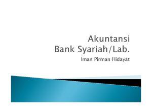 Pernyataan Standar Akuntansi Syariah (PSAK) Pedoman Akuntansi Perbankan Syariah (PAPSI) Muhammad Syafi i Antonio, Bank Syari ah, Gema Insani,